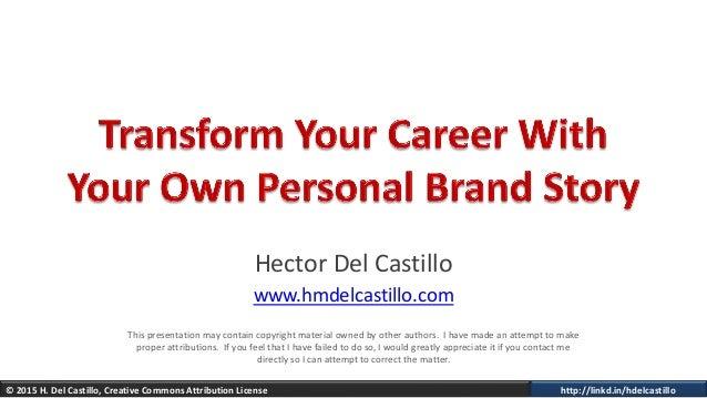 � 2015 H. Del Castillo, Creative Commons Attribution License http://linkd.in/hdelcastillo Hector Del Castillo www.hmdelcas...