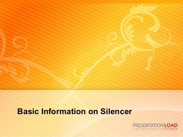 Basic Information on Silencer