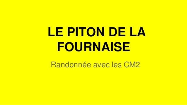 LE PITON DE LA FOURNAISE Randonnée avec les CM2