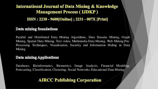 Parallel and Distributed Data Mining Algorithms, Data Streams Mining, Graph Mining, Spatial Data Mining, Text video, Multi...