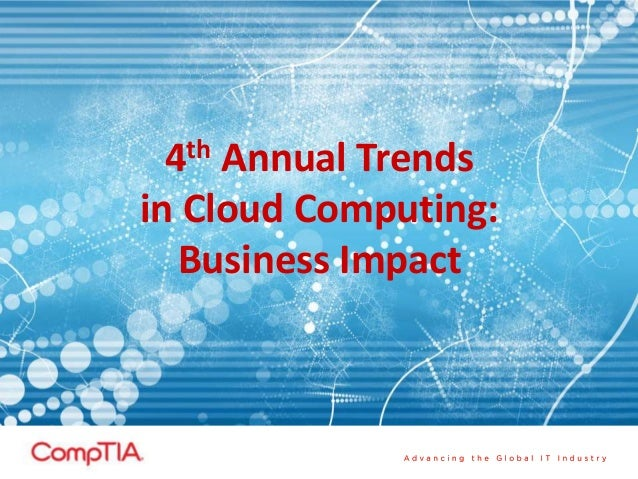 4th Annual Trends in Cloud Computing: Business Impact
