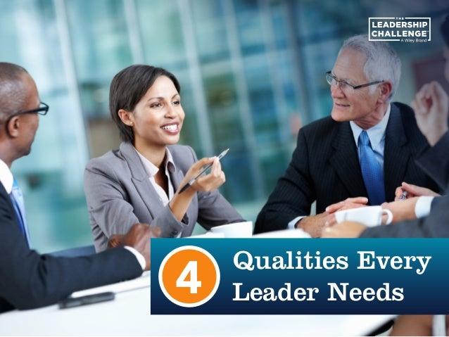 Qualities Every Leader Needs4