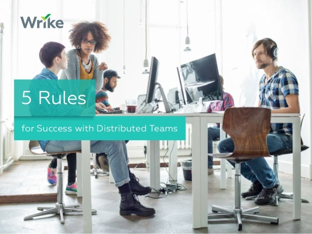 for Success with Distributed Teams 5 Rules