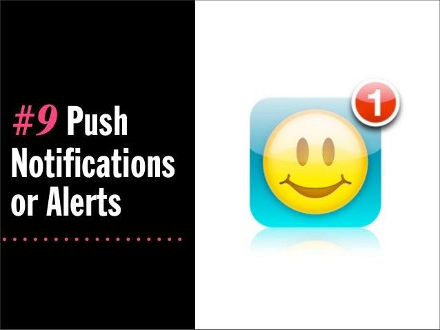 #9 PushNotificationsor Alerts