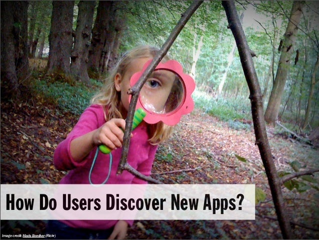 How Do Users Discover New Apps?Image credit: Mads Boedker (Flickr)
