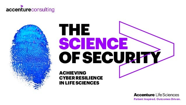 ACHIEVING CYBERRESILIENCE INLIFESCIENCES Patient Inspired. Outcomes Driven.