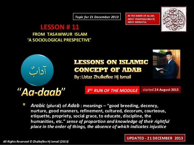 Topic for 21 December 2013  LESSON # 11  IN THE NAME OF ALLAH, MOST COMPASSIONATE, MOST MERCIFUL.  FROM TASAWWUR ISLAM 'A ...