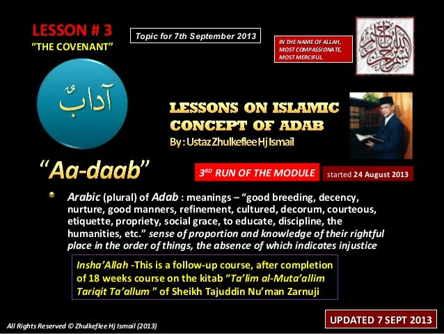 """LESSON # 3LESSON # 3 """"""""THE COVENANT""""THE COVENANT"""" 3RD RUN OF THE MODULE Arabic (plural) of Adab : meanings – """"good breedin..."""