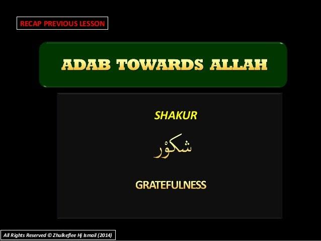 SHAKURSHAKUR RECAP PREVIOUS LESSON All Rights Reserved © Zhulkeflee Hj Ismail (2014)All Rights Reserved © Zhulkeflee Hj Is...