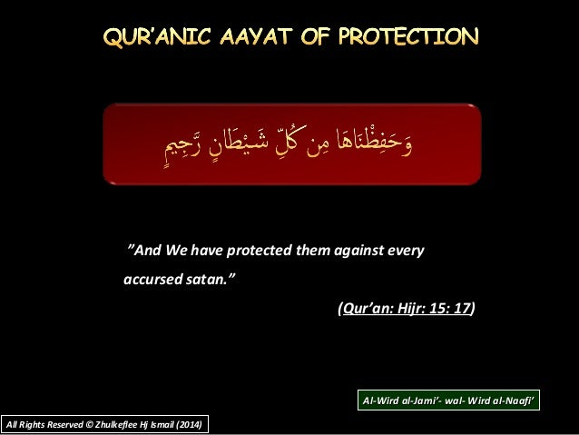 """""""""""And We have protected them against everyAnd We have protected them against every accursed satan.""""accursed satan."""" ((Qur'..."""