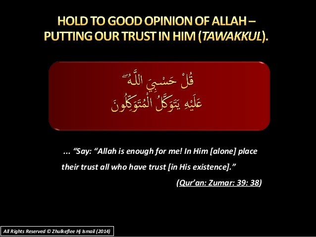 "...""Say:""Allahisenoughforme!InHim[alone]place...""Say:""Allahisenoughforme!InHim[alone]place theirt..."