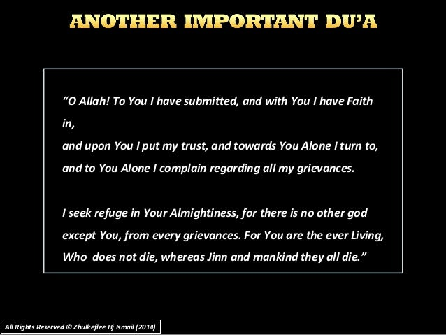 """""""""""O Allah! To You I have submitted, and with You I have FaithO Allah! To You I have submitted, and with You I have Faith i..."""