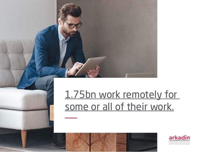 1.75bn work remotely for some or all of their work.