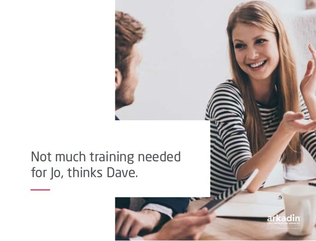 Not much training needed for Jo, thinks Dave.