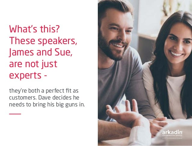What's this? These speakers, James and Sue, are not just experts - they're both a perfect fit as customers. Dave decides h...