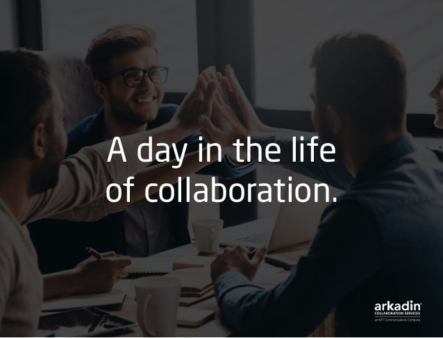 A Day in the Life of an ArkadinVision User Slide 3