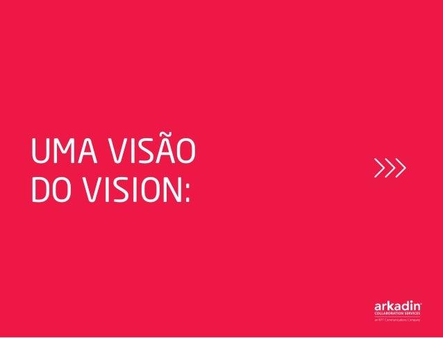 UMA VISÃO DO VISION: