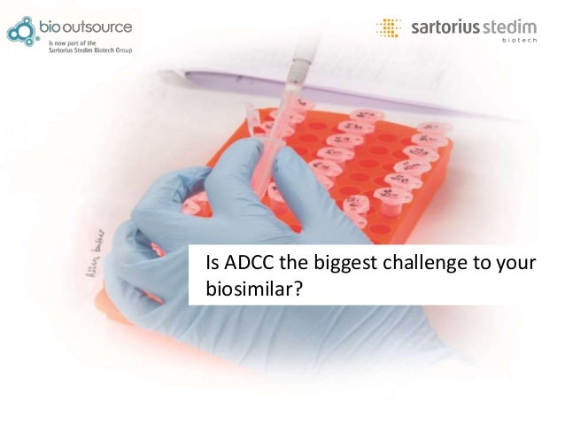 Is ADCC the biggest challenge to your biosimilar?