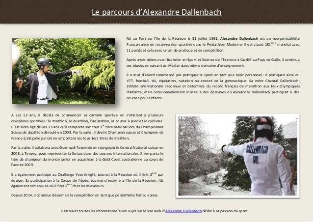 Le parcours d'Alexandre Dallenbach Né au Port sur l'île de la Réunion le 31 juillet 1991, Alexandre Dallenbach est un neo-...