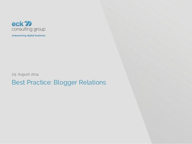 Best Practice: Blogger Relations  29. August 2014