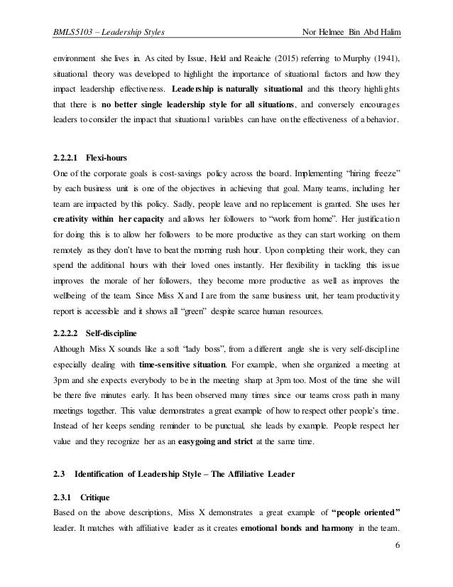 BMLS5103 – Leadership Styles Nor Helmee Bin Abd Halim 6 environment she lives in. As cited by Issue, Held and Reaiche (201...