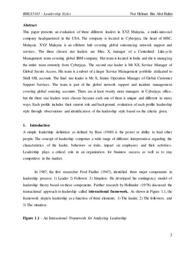 BMLS5103 – Leadership Styles Nor Helmee Bin Abd Halim 2 Abstract This paper presents an evaluation of three different lead...