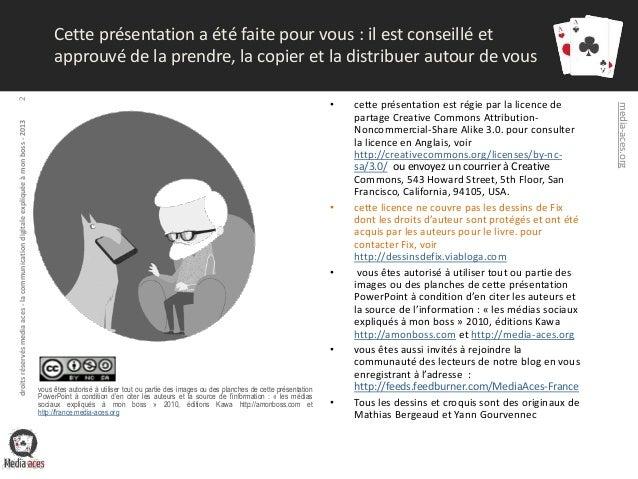 [Fr] La communication digitale expliquée à mon boss 2013 - les slides Slide 2