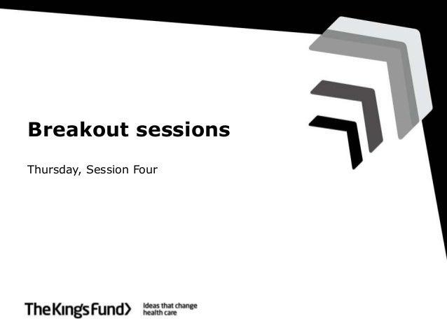 Breakout sessions  Thursday, Session Four