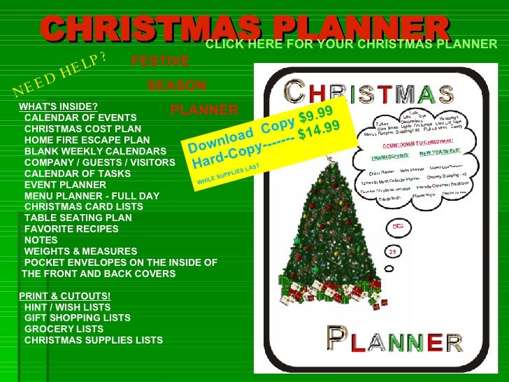 CHRISTMAS PLANNER WHAT'S INSIDE? CALENDAR OF EVENTS CHRISTMAS COST PLAN    HOME FIRE ESCAPE PLAN BLANK WEEKLY CALENDARS CO...