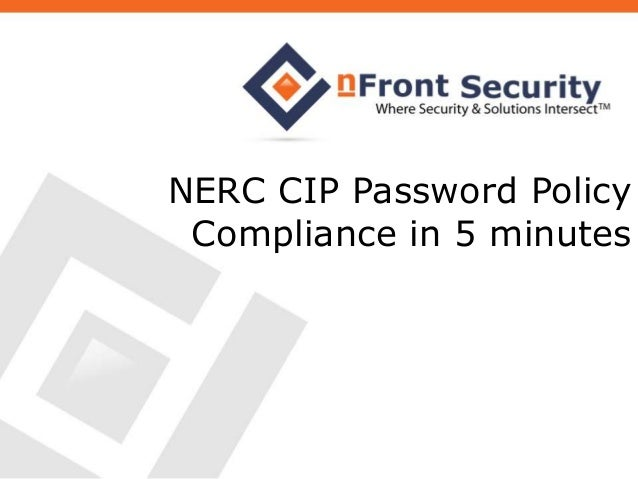 NERC CIP Password Policy Compliance in 5 minutes