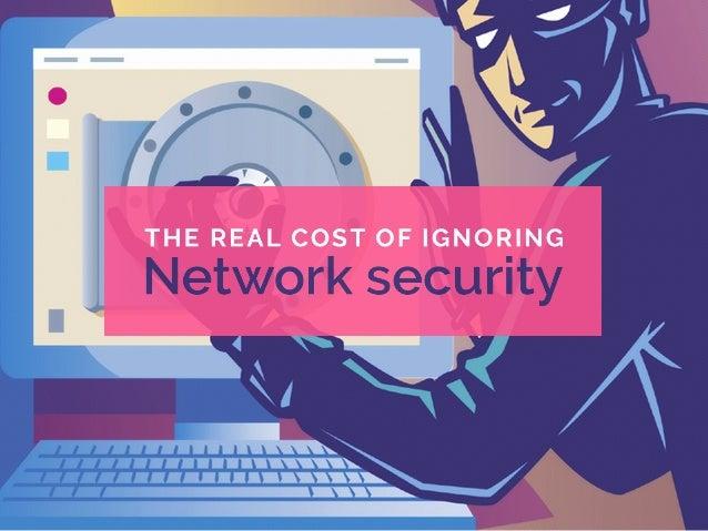 Slideshare   cost of ignoring network security presentation v4