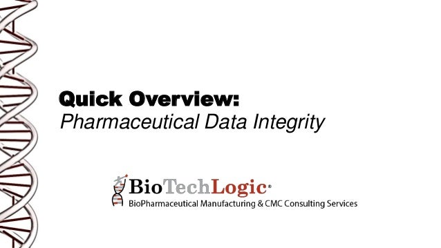 Quick Overview: Pharmaceutical Data Integrity