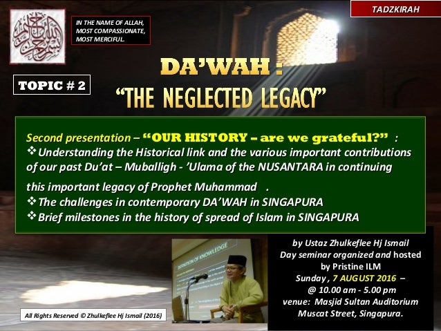 All Rights Reserved © Zhulkeflee Hj Ismail (2016) by Ustaz Zhulkeflee Hj Ismail Day seminar organized and hosted by Pristi...