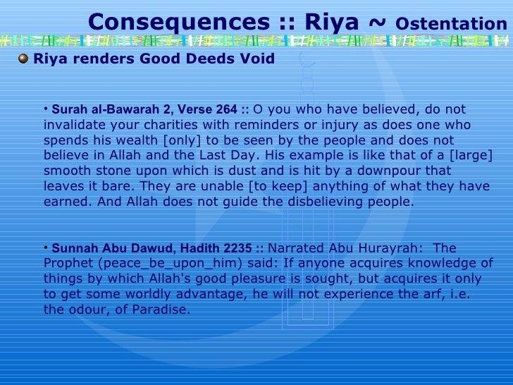 Consequences :: Riya ~  Ostentation Riya renders Good Deeds Void Surah al-Bawarah 2, Verse 264 ::   O  you who have believ...