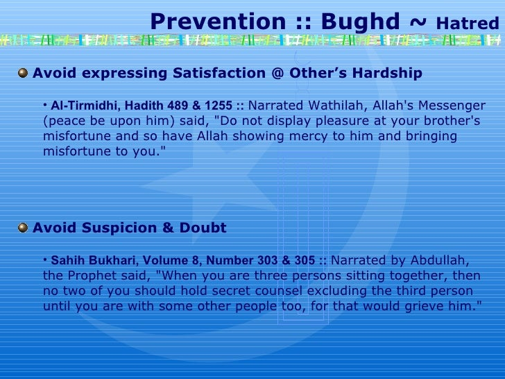 Prevention :: Bughd ~  Hatred Avoid expressing Satisfaction @ Other's Hardship Al-Tirmidhi, Hadith 489 & 1255 ::  Narr...