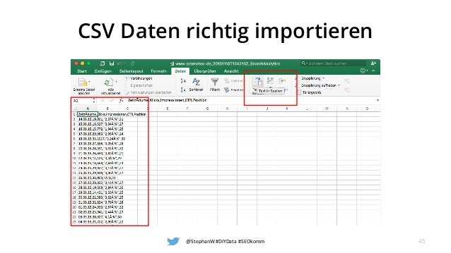 CSV Daten richtig importieren @StephanW #DIYData #SEOkomm 45