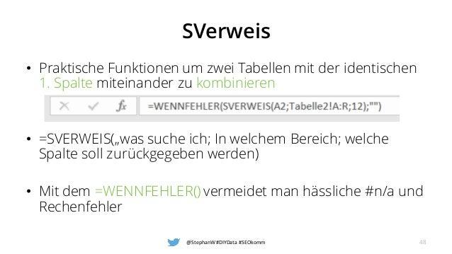 """SVerweis • Praktische Funktionen um zwei Tabellen mit der identischen 1. Spalte miteinander zu kombinieren • =SVERWEIS(""""wa..."""
