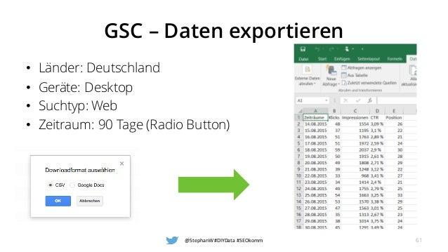 GSC – Daten exportieren • Länder: Deutschland • Geräte: Desktop • Suchtyp: Web • Zeitraum: 90 Tage (Radio Button) @Stephan...