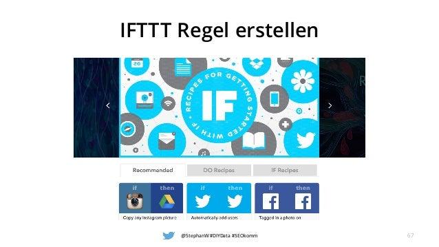IFTTT Regel erstellen @StephanW #DIYData #SEOkomm 67
