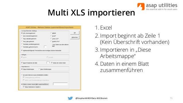 """Multi XLS importieren 1. Excel 2. Import beginnt ab Zeile 1 (Kein Überschrift vorhanden) 3. Importieren in """"Diese Arbeitsm..."""