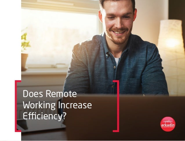 Does Remote Working Increase Efficiency?