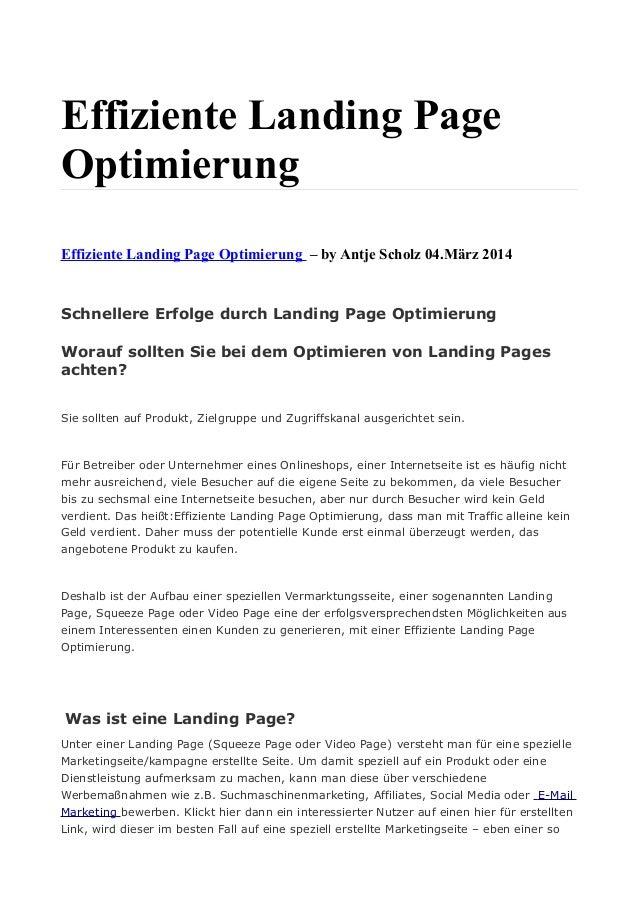 Effiziente Landing Page Optimierung Effiziente Landing Page Optimierung – by Antje Scholz 04.März 2014 Schnellere Erfolge ...