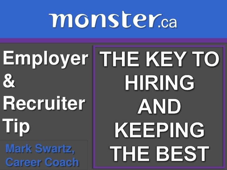 Employer&RecruiterTipMark Swartz,Career Coach