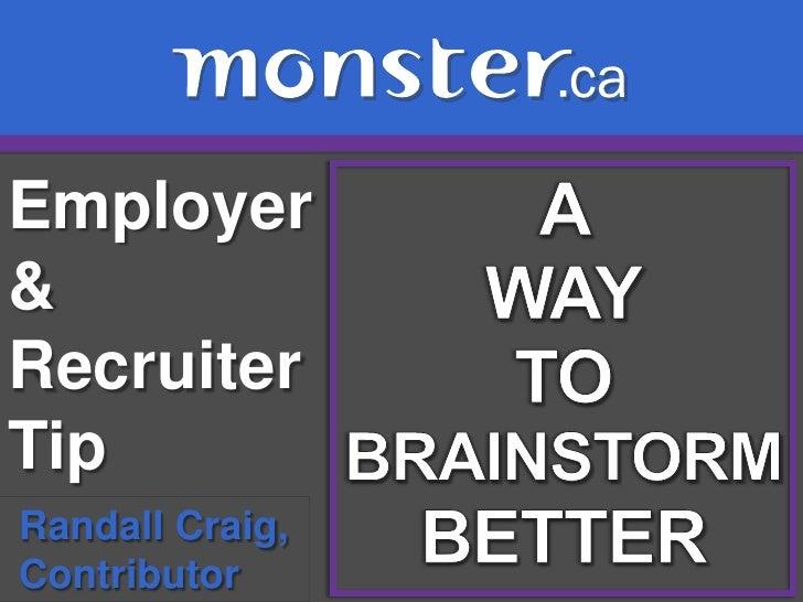 Employer&RecruiterTipRandall Craig,Contributor
