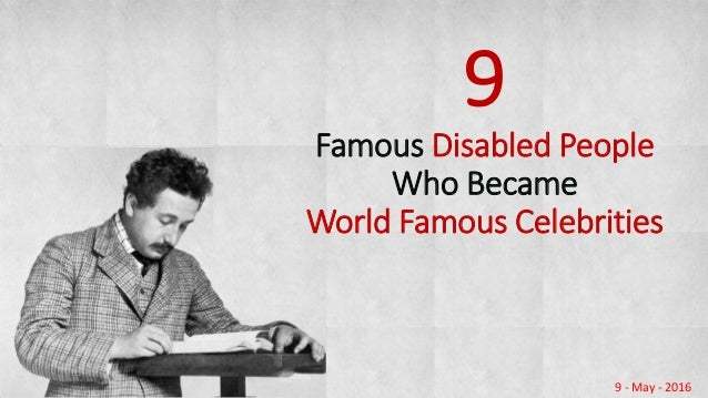 Famous disabled persons who became world famous