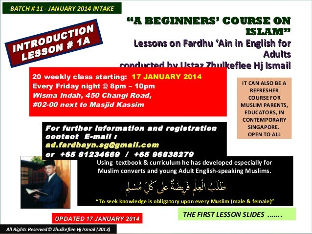 """BATCH # 11 - JANUARY 2014 INTAKE  """"A BEGINNERS' COURSE ON ISLAM"""" Lessons on Fardhu 'Ain in English for Adults conducted by..."""