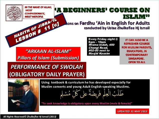 """""A BEGINNERS' COURSE ONA BEGINNERS' COURSE ONISLAM""ISLAM""Lessons onLessons on Fardhu 'Ain in English for AdultsFardhu 'Ai..."