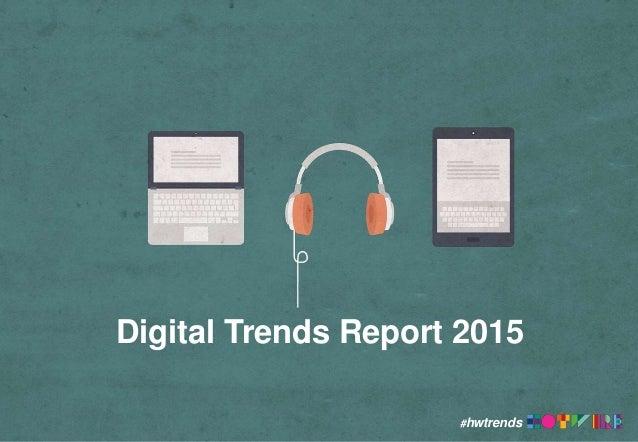 #hwtrends Digital Trends Report 2015