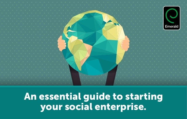 An essential guide to starting your social enterprise.