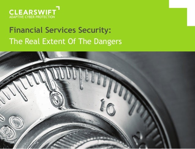 Financial Services Security:The Real Extent Of The Dangers